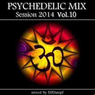 Psychedelic Mix Session 2014 Vol.10
