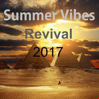 Summer Vibes Revival 2017