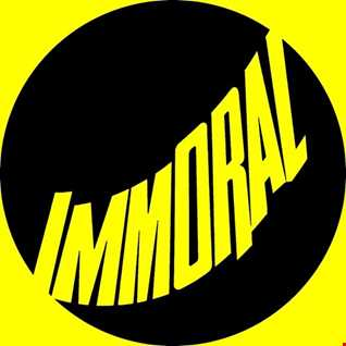 Immoral Music Guest Mix