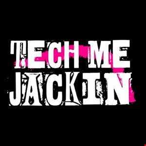 Cheeky D   Tech Me Jackin