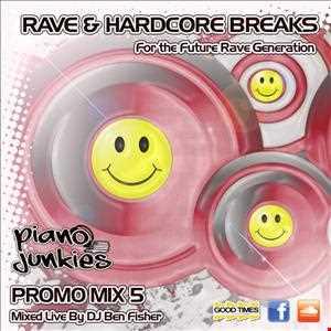 Rave & Hardcore Breaks - For The Future Rave Generation - Promo Mix 5