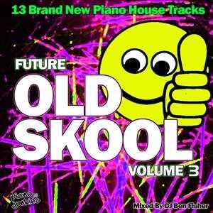 Future Oldskool Volume 3
