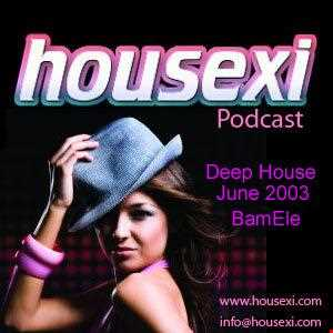 Housexi Radio Deep Mix June 2013