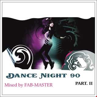 House story : Dance Night 90 part II Mixed by Fabmaster