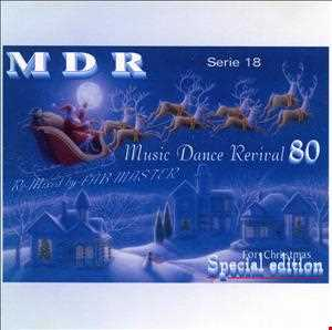 Music Dance Revival 80 serie 18 RE-Mixed by Fabmaster - special edition for Christmas