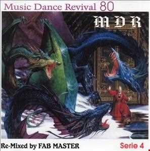 Music Dance Revival 80 serie 4 RE-Mixed by Fabmaster