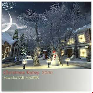 House story:  Christmas Dance 2000   Mixed by FABMASTER