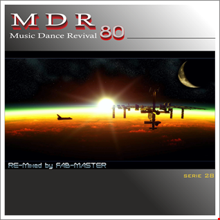 Music Dance Revival 80 serie 28 RE-Mixed by Fabmaster