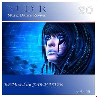 Music Dance Revival 80 serie 29 RE-Mixed by Fabmaster