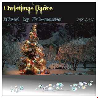House story ; Christmas Dance 1998-2001 Mixed by Fabmaster