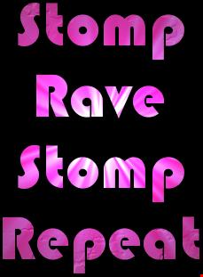 Stomp,Rave,Stomp,Repeat