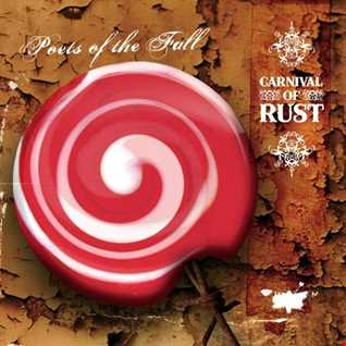 Poets of The Fall Carnival Of Rust (2006) [Insomniac,Playground Music Scandinavia] reviewed by a'De (in Romanian)