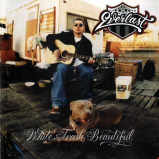 Everlast  White Trash Beautiful (2004) [Island Def Jam Music Group] reviewed by a'De (in Romanian)