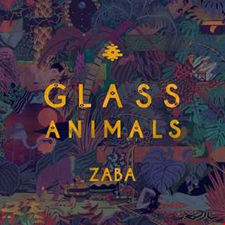 Glass Animals   Zaba (2014) [Caroline Records] reviewed by a'De (in Romanian)