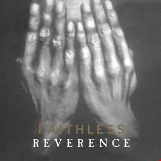 Faithless   Reverence, Album, Digital (1996) [Blow Up] reviewed by a'De (in romanian)