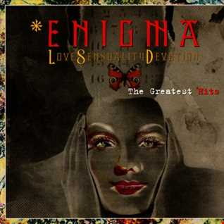 Enigma   Love Sensuality Devotion (The Greatest Hits) (2001) [Virgin] reviewed by a'De (in Romanian)