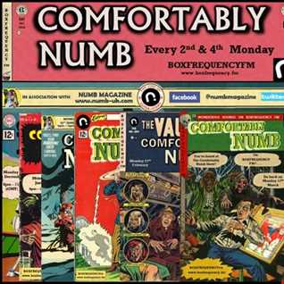 The Comfortably Numb Show on BoxfrequencyFM 13th March 2017