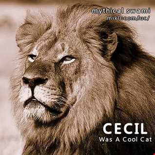 Cecil Was A Cool Cat