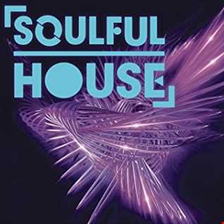 2 Hour Soulful House Mix from May 12, 2018