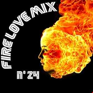 Fire Love Mix N°24