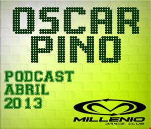 Oscar Pino Podcast (Abril 2013)