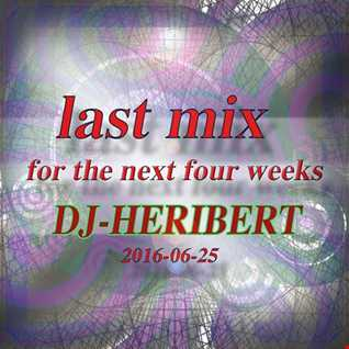 Last mix for the next four weeks 2016 06 25