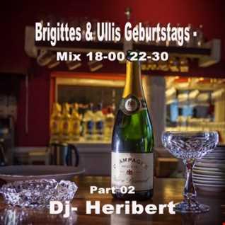 Part 02 Brigittes & Ullis Geburtstags Mix 18 00 22 30