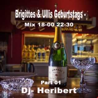 Part 01 Brigittes & Ullis Geburtstags Mix 18 00 22 30