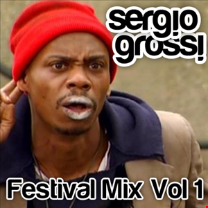 Sergio Grossi - Festival Mix Vol. 1 (House, Trap, Glitch Hop)