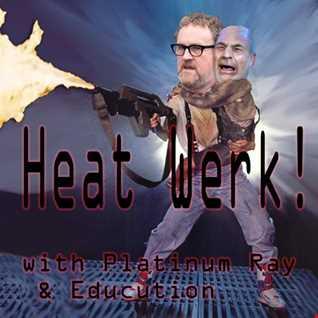 Educution - HeatWerk 6