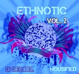 Ethnotic #002 - Ethnic Tech Tribal House