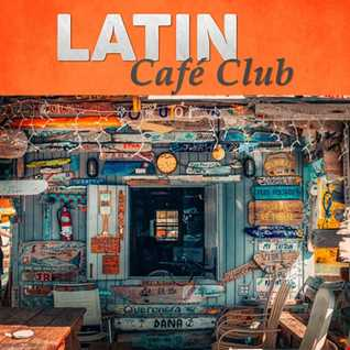 Latin Cafe V.4