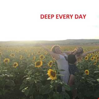 DEEP EVERY DAY
