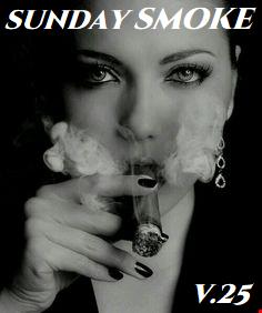 SUNDAY SMOKE V.25