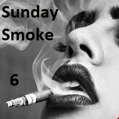SUNDAY SMOKE 6