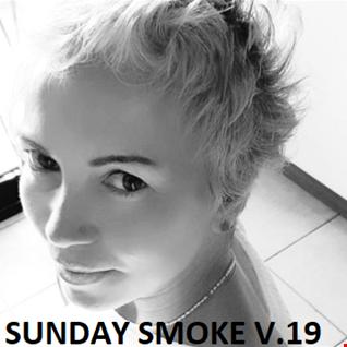 SUNDAY SMOKE V.19