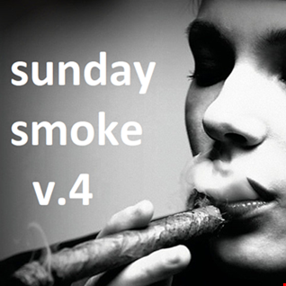 SUNDAY SMOKE V.4