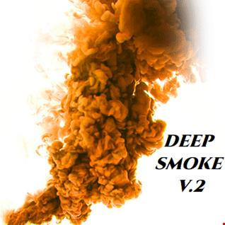 DEEP SMOKE V.2