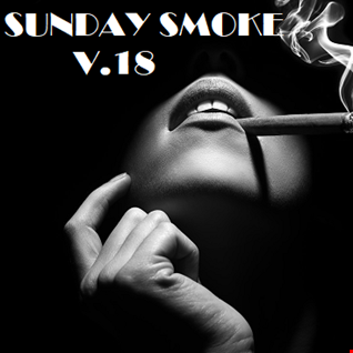 SUNDAY SMOKE V.18