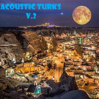 ACOUSTIC TURKS V.2