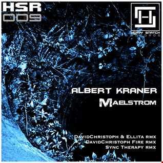 Albert Kraner - Maelstrom (DavidChristoph & Ellita Remix) [Snippet]