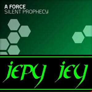 A Force vs. Jepy Jey - Silent TSR (Ellita Rough Mashup)
