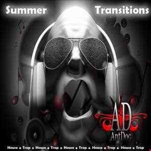 DJ AntDog   Summer Transitions (2013 Party Mix 8)