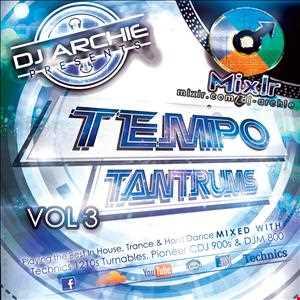 Dj Archie   Tempo Tantrums Vol.3 Part 1 (house)