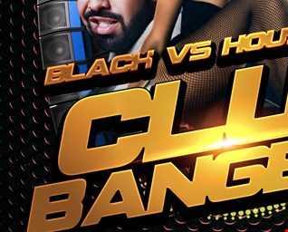 Fatbass Corp presents - Black vs. House  Clubbanger 2017  Vol VII