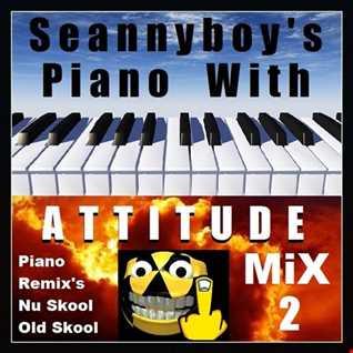 Piano With Attitude Mix 2