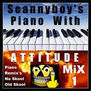 Piano With Attitude Mix 1