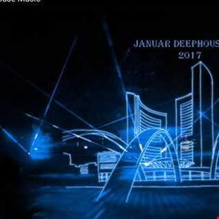 Januar Deephouse Mix 2017