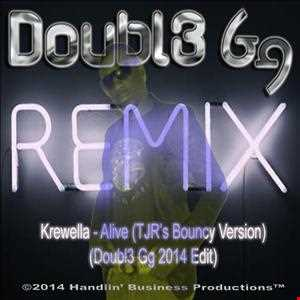 Krewella - Alive (TJRs Bouncy Version) (Doubl3 Gg 2014 Edit)
