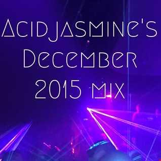 AcidJasmine December 2015 Dance Mix